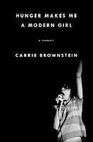 Review: Hunger Makes Me a Modern Girl by Carrie Brownstein