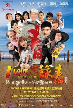 Tôi Yêu Vịnh Xuân - I Love Wing Chun (2011) Poster