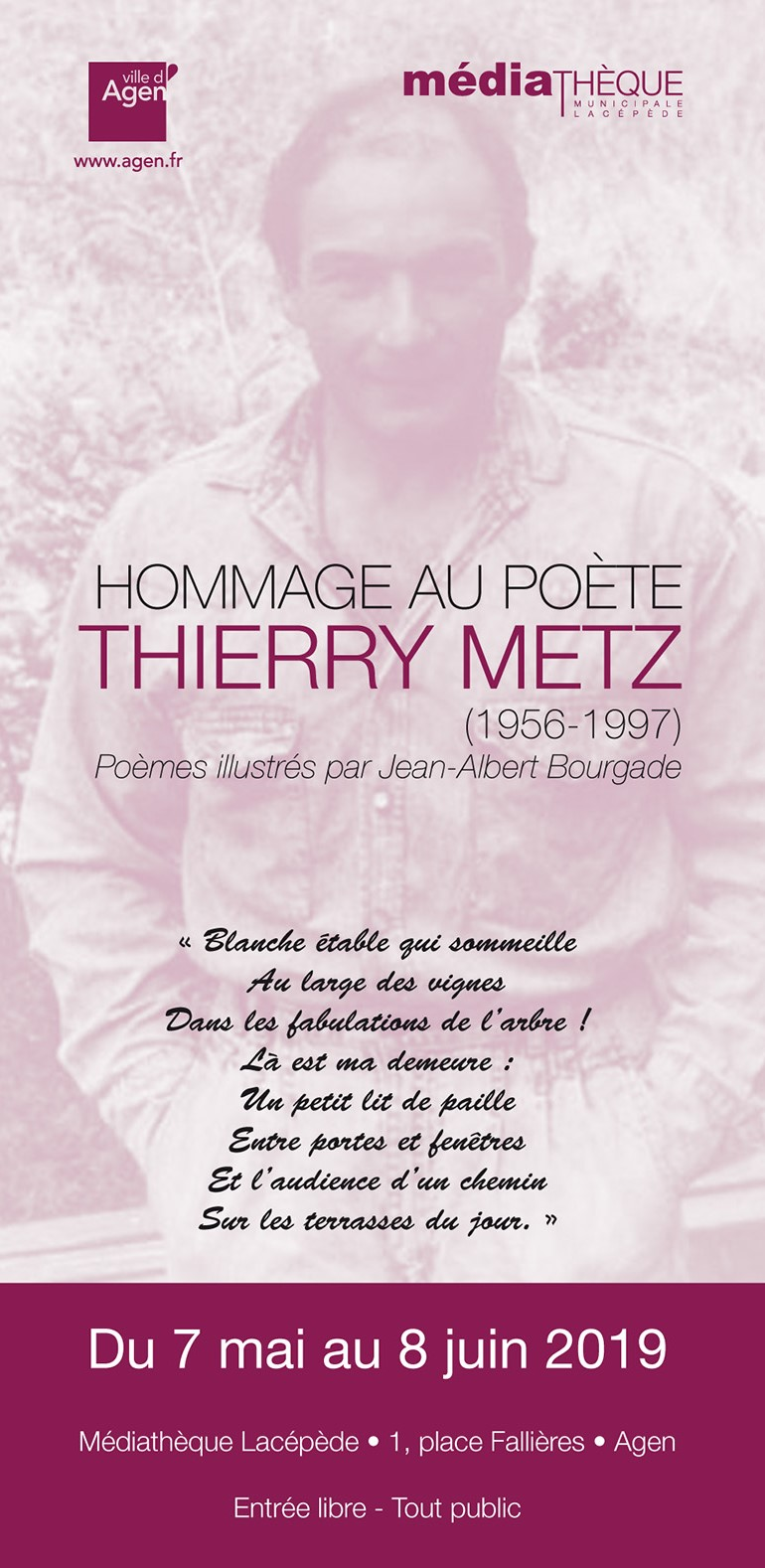 HOMMAGE AU POÈTE THIERRY METZ, MÉDIATHÈQUE LACÉPÈDE, AGEN