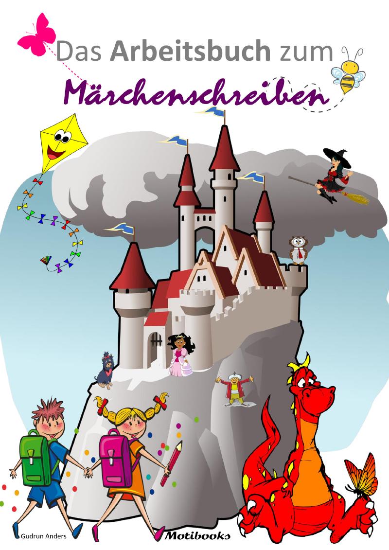 Arbeitsbuch zum Märchenschreiben