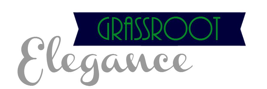 Grassroot Elegance