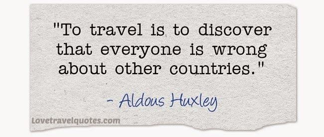 To travel is to discover that everyone is wrong about other countries