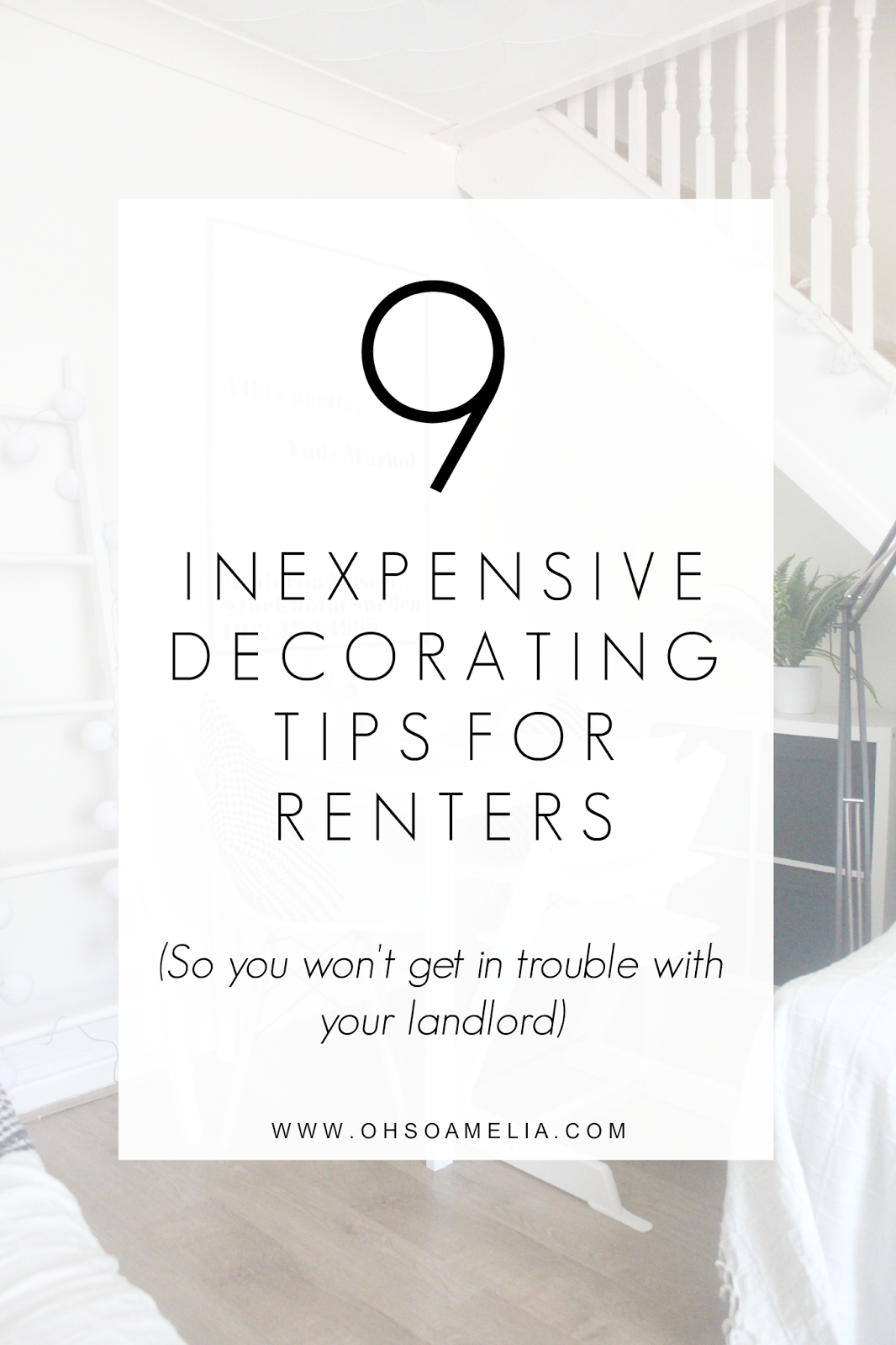 9 Inexpensive Decorating Tips For Renters so you won't get in trouble with your landlord!