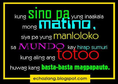 Sa mundo kay hirap sumuri kung alin ang totoo, huwag kang basta-basta magpapauto.