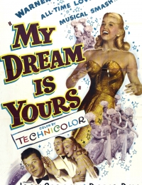 My Dream Is Yours | Bmovies