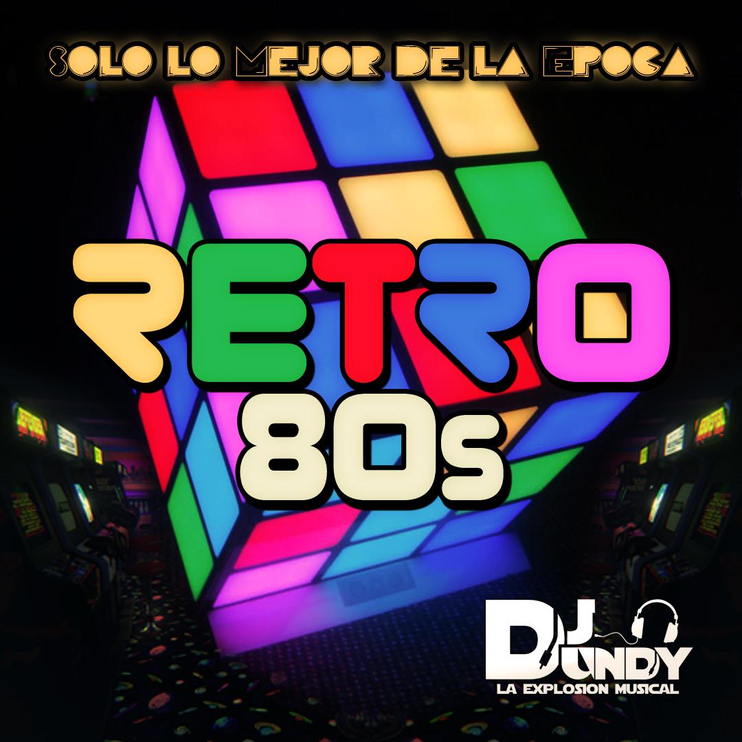 Retro 80s solo lo mejor de la epoca dj dundy for Acid song 80s