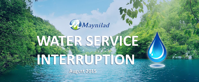Maynilad Water Service Interruption - August 10 to 18, 2015