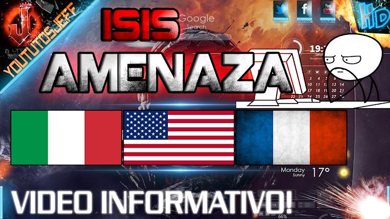 ISIS AMENAZA A FRANCIA, ITALIA Y EE.UU. 2015
