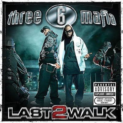 Three_6_Mafia-Last_2_Walk-2008-C4