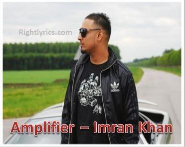 Amplifier Lyrics - Unforgettable (2009) Imran Khan