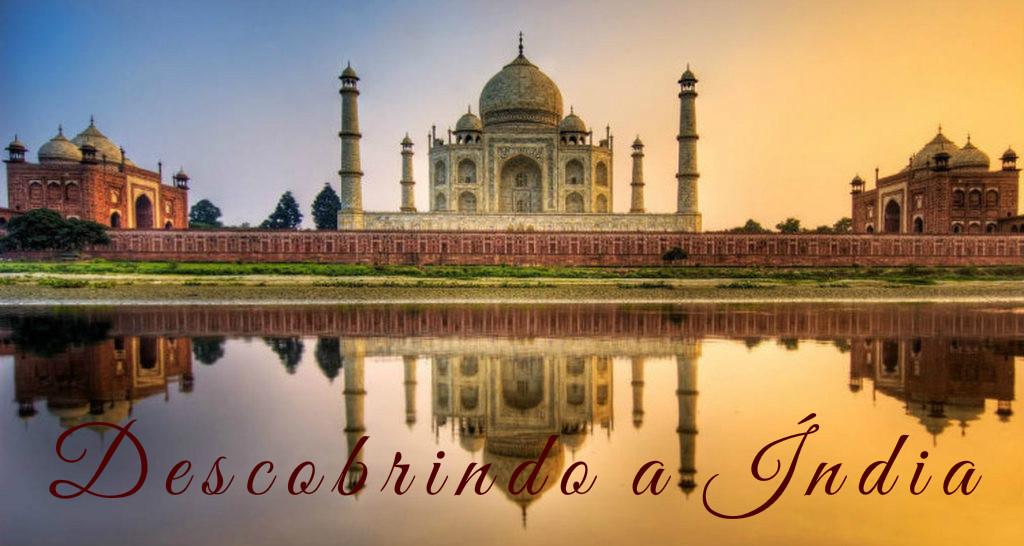 Descobrindo a Índia