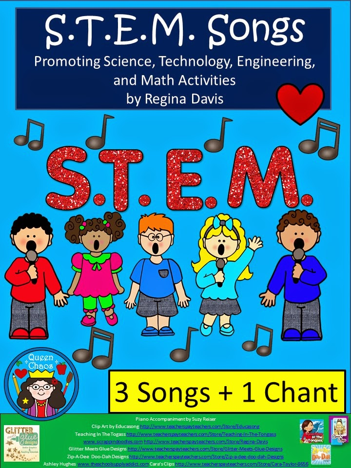 http://www.teacherspayteachers.com/Product/A-3-STEM-Songs-1-ChantScience-Technology-Engineering-and-Math-1262447