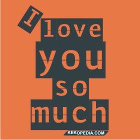ungkapan cinta dan sayang ini semakin menambah romantis hubungan kamu