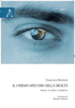 Il cinema specchio della realtà. Modelli culturali a confronto
