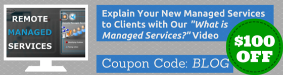 http://www.mspbuilder.com/What-is-managed-services-Video-100.htm?coupon=BLOG