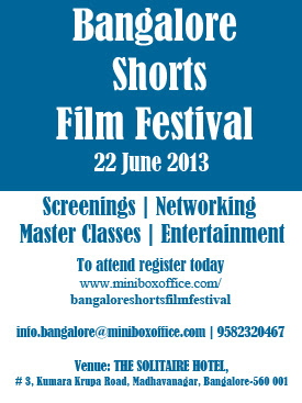 Short Film Festival 2013 in Bangalore