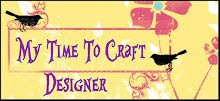 My Time To Craft DT Member 2018 - 2020