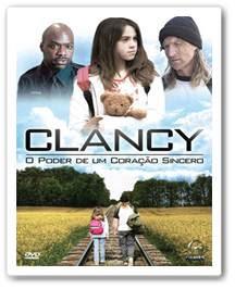 Clancy O Poder de Um Coração Sincero Dublado AVI & RMVB DVDRip