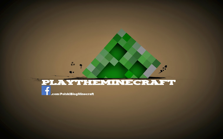 PlayTheMinecraft - Polski świat Minecraft!