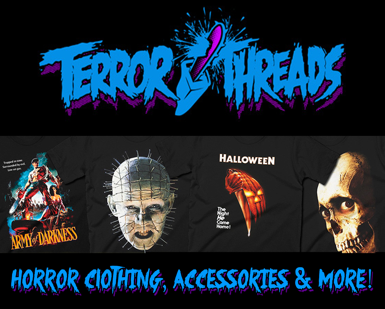 Terror Threads Horror Apparel