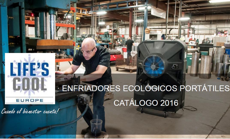 CATÁLOGO 2016 LIFE´S COOL - PORTACOOL