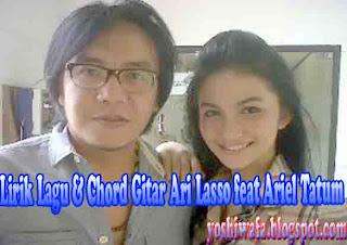 Lirik Lagu dan Chord Gitar Ari Lasso feat Ariel Tatum Karena aku Tlah Denganmu