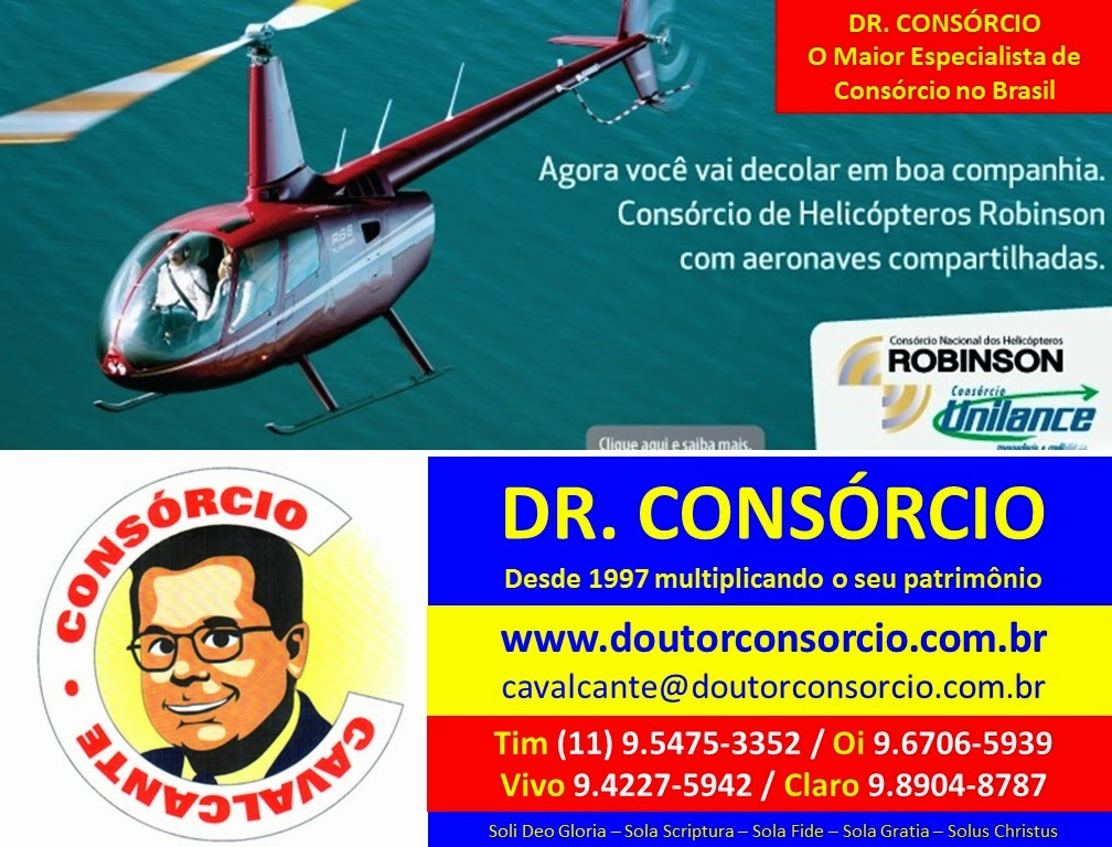 Helicópteros é com o Dr. Consórcio.
