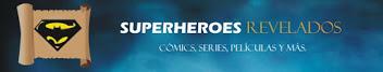 Superheroes Revlados