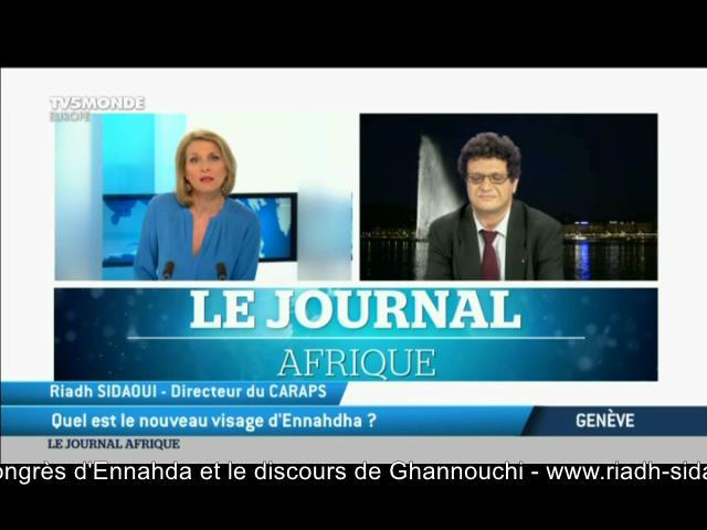 Riadh Sidaoui à TV5 : Enjeux du congrès d'Annahdha et le rôle de Ghannouchi