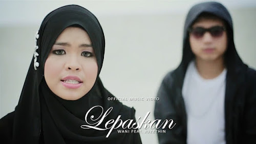 Wani feat. Juzzthin - Lepaskan MP3