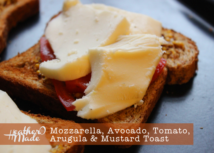 mozzrella, avocado, tomato, arugula & mustard toast. heatheromade. recipe. lunch. sandwich.