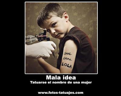 Desmotivaciones de Tatuajes : Tatuarse el nombre de una mujer