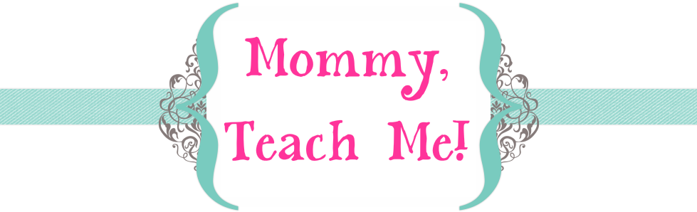 Mommy, Teach Me!