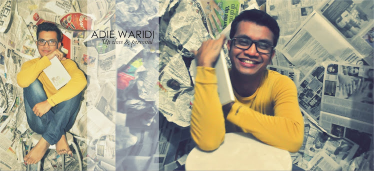 The AdieWaridi Blog...up close & personal