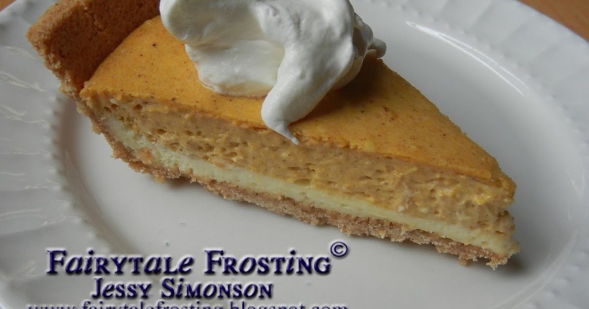 Fairytale Frosting: Double Layer Pumpkin Cheesecake Pie