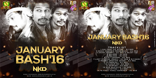 DJ Nkd - January Bash 2016