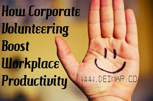 How Corporate Volunteering Boost Workplace Productivity