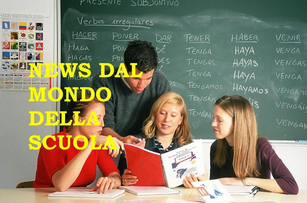 NEWS DAL MONDO DELLA SCUOLA