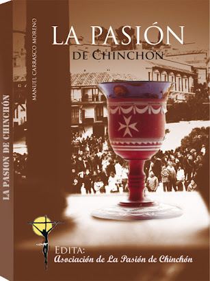 LA PASIÓN DE CHINCHÓN