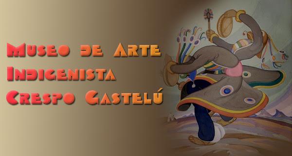 Museo de Arte Indigenista Crespo Gastelú