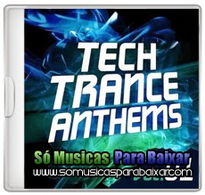 musicas+para+baixar CD Tech Trance Anthems Vol. 1 2014