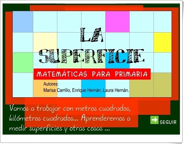 http://ntic.educacion.es/w3/recursos/primaria/matematicas/superficie/index.html