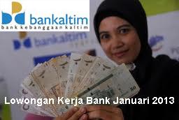 Lowongan Kerja 2013 Bank Kaltim Syariah Balikpapan Januari 2013, SLTA, Frontliner, Teller, Customer Service, Security