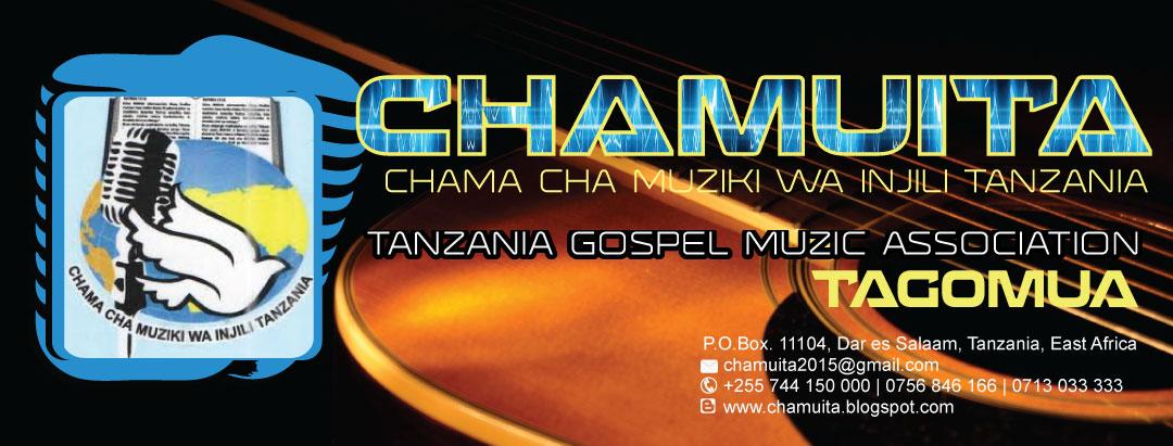 CHAMA CHA MUZIKI WA INJILI TANZANIA - CHAMUITA