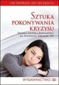 http://www.mwydawnictwo.pl/p/1057/sztuka-pokonywania-kryzysu