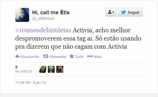 Tweet @_etilicious - Campanha Activia 10 anos de histórias