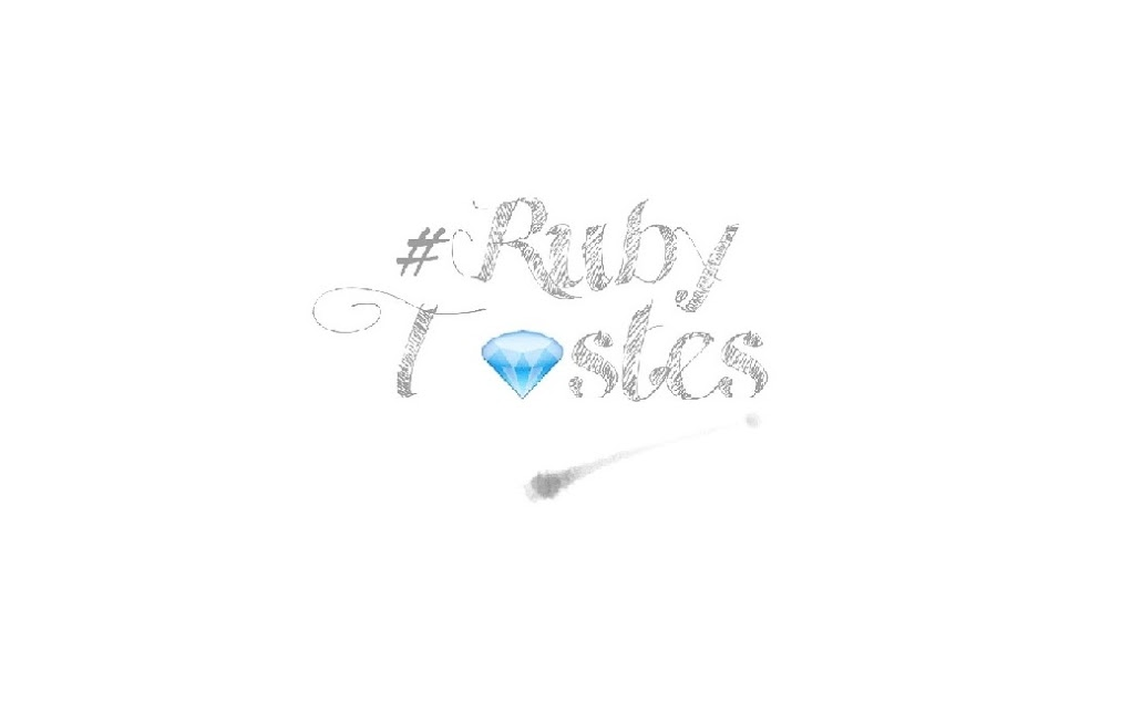 Ruby's Tastes
