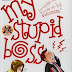 "Resensi Buku : ""My Stupid Boss"""