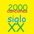 2000 canciones siglo XX
