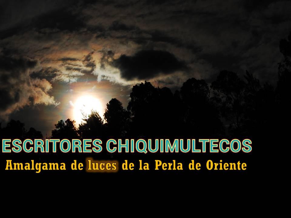 ESCRITORES CHIQUIMULTECOS